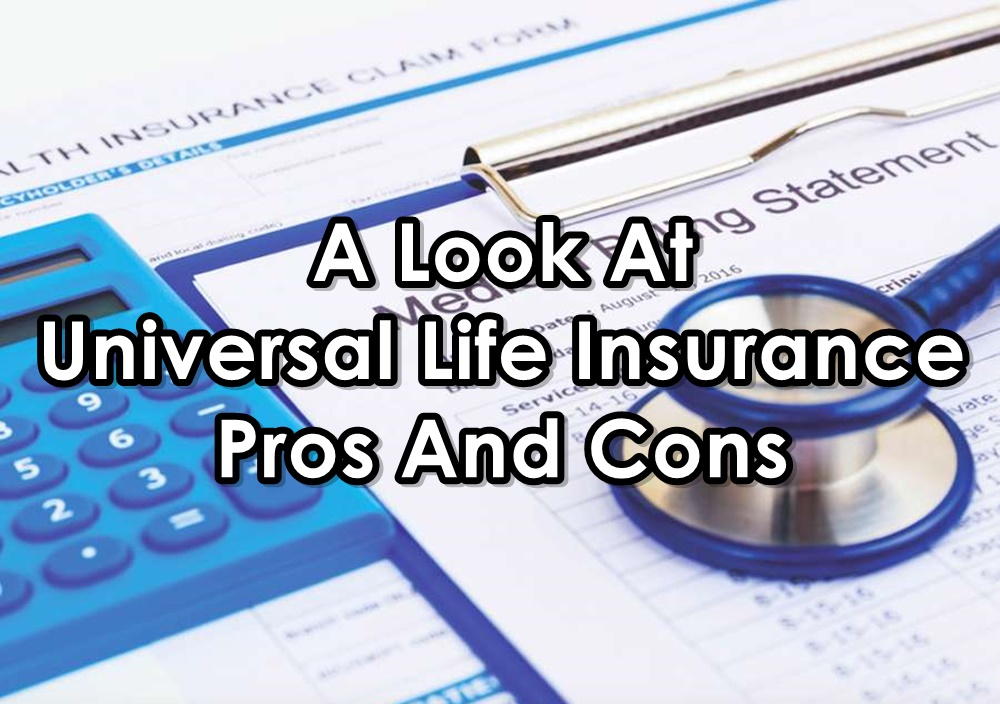 One Source Benefits | **Universal Life Insurance: A Look ...